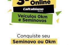 3º Feirão Caltabiano com OFERTAS IMPERDÍVEIS   100% Online